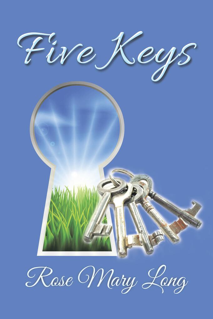 Five Keys als eBook Download von Rose Mary Long