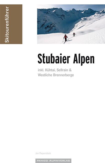 Skitourenführer Stubaier Alpen als Buch