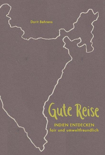 Gute Reise als Buch von Dorit Behrens