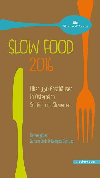 Slow Food 2016 als Buch von
