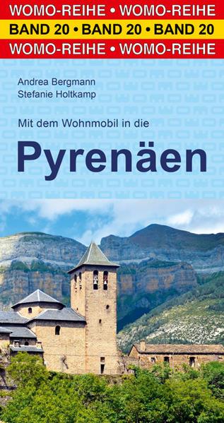 Mit dem Wohnmobil in die Pyrenäen als Buch von ...