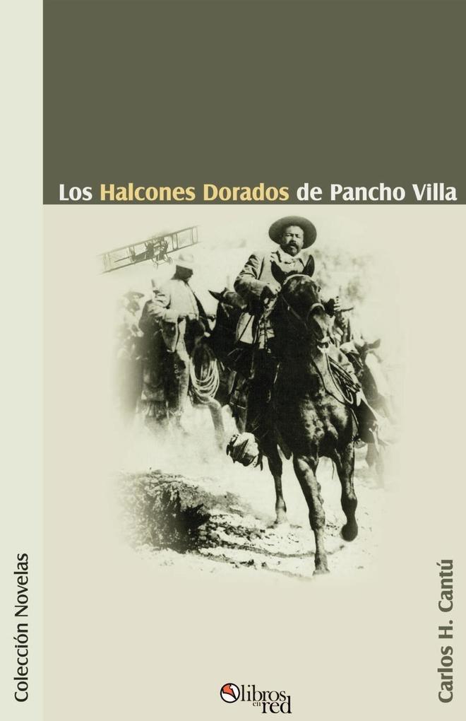 Los Halcones Dorados de Pancho Villa als Taschenbuch