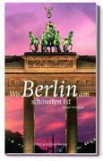 Wo Berlin am schönsten ist
