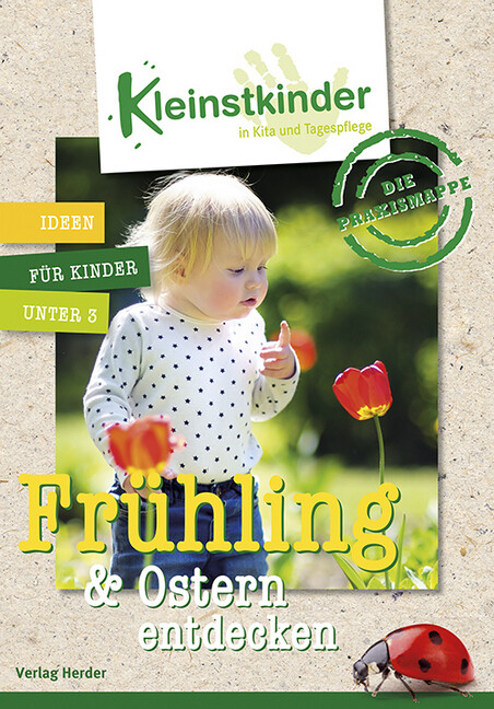 Die Praxismappe: Frühling & Ostern entdecken als Buch