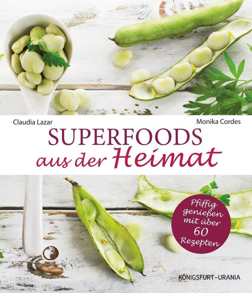 Superfoods aus der Heimat als Buch