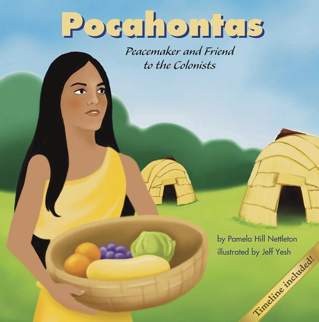 Pocahontas: Peacemaker and Friend to the Colonists als Buch