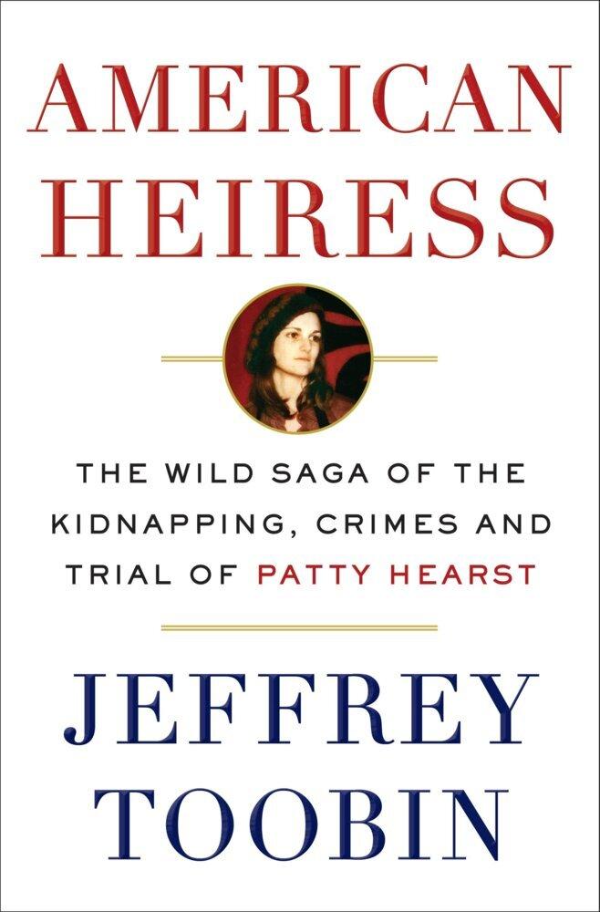American Heiress als Buch von Jeffrey Toobin