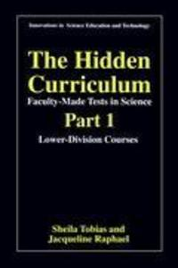The Hidden Curriculum - Faculty Made Tests in Science als Buch