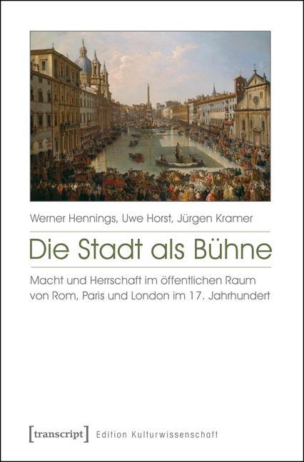 Die Stadt als Bühne als eBook Download von Wern...