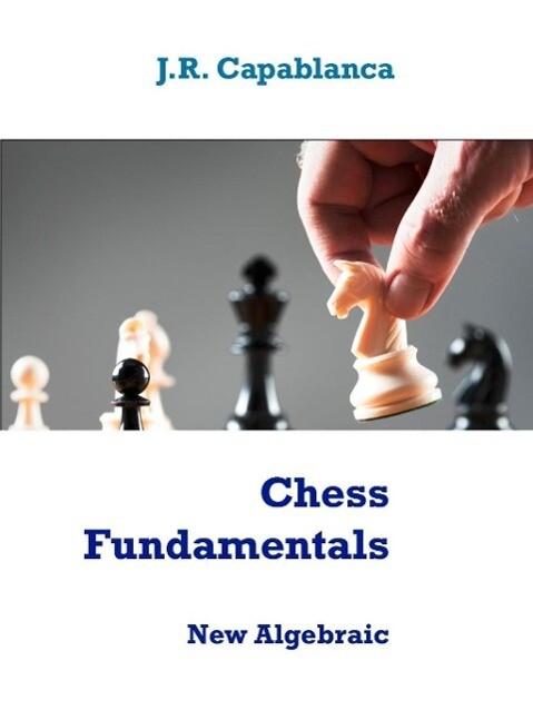 Chess Fundamentals als eBook Download von