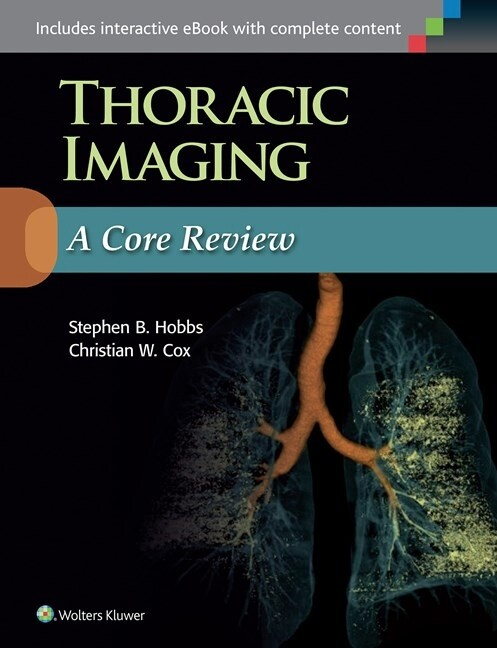 Thoracic Imaging: A Core Review als Buch von St...