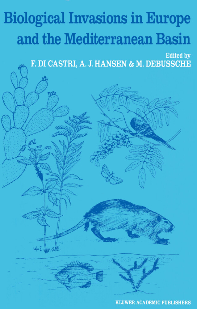 Biological Invasions in Europe and the Mediterranean Basin als Buch
