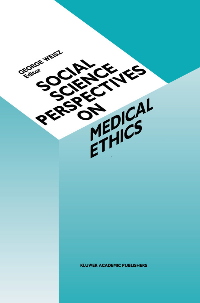 Social Science Perspectives on Medical Ethics als Buch