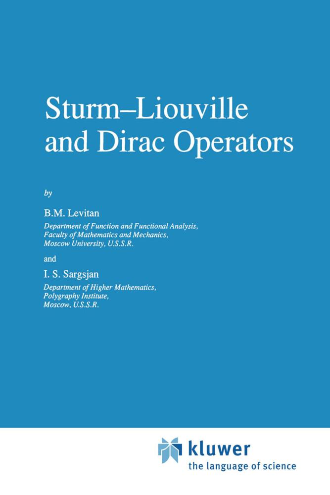 Sturm-Liouville and Dirac Operators als Buch