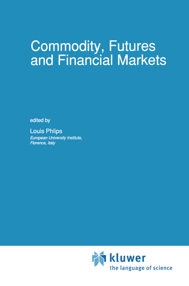Commodity, Futures and Financial Markets als Buch