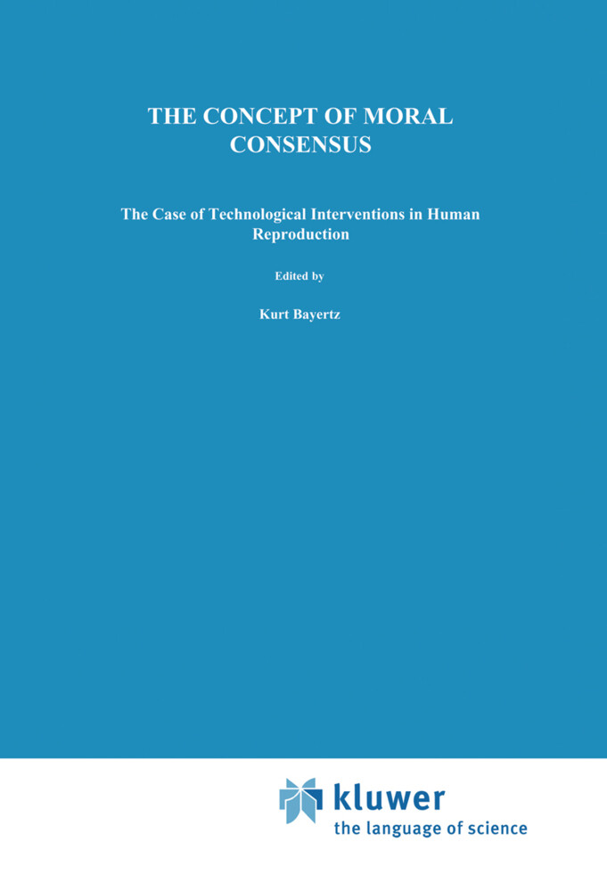 The Concept of Moral Consensus als Buch