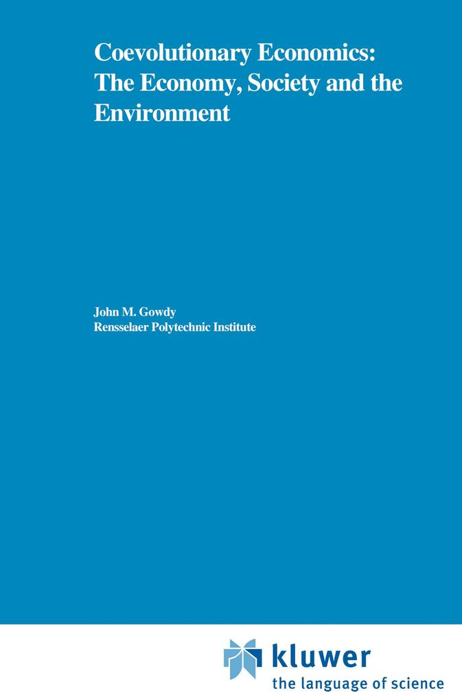 Coevolutionary Economics: The Economy, Society and the Environment als Buch