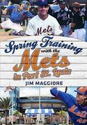 Spring Training with the Mets in Port St. Lucie
