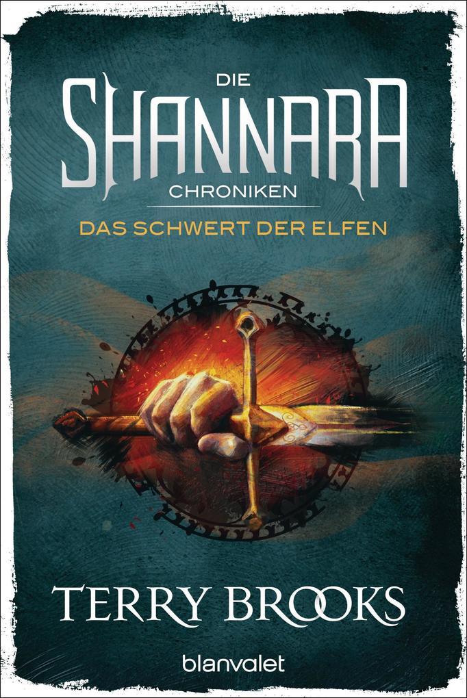 Die Shannara-Chroniken - Das Schwert der Elfen als Taschenbuch