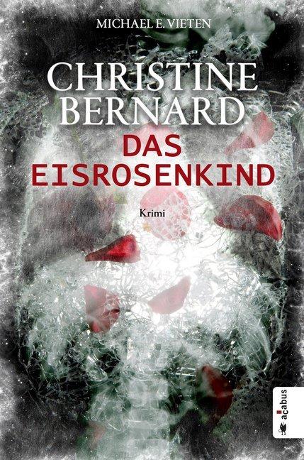https://www.hugendubel.de/de/buch/michael_e_vieten-christine_bernard_das_eisrosenkind-25532507-produkt-details.html?searchId=852909243