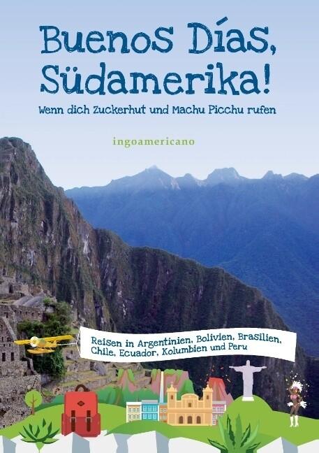 Buenos Días, Südamerika als Buch