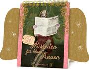 Coppenrath Verlag - 24 Auszeiten für kluge Frauen, Tisch-Adventskalender