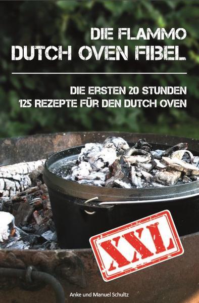 Dutch Oven Fibel XXL als Buch