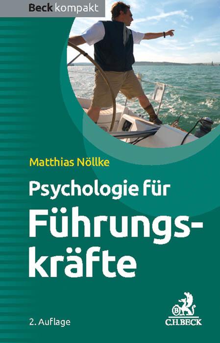 Psychologie für Führungskräfte als Buch von Mat...
