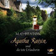 Agatha Raisin 06 und die tote Urlauberin