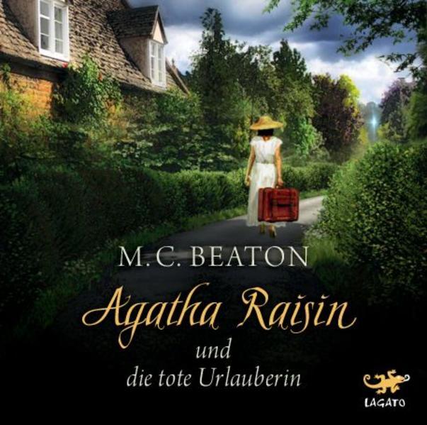 Agatha Raisin 06 und die tote Urlauberin als Hörbuch