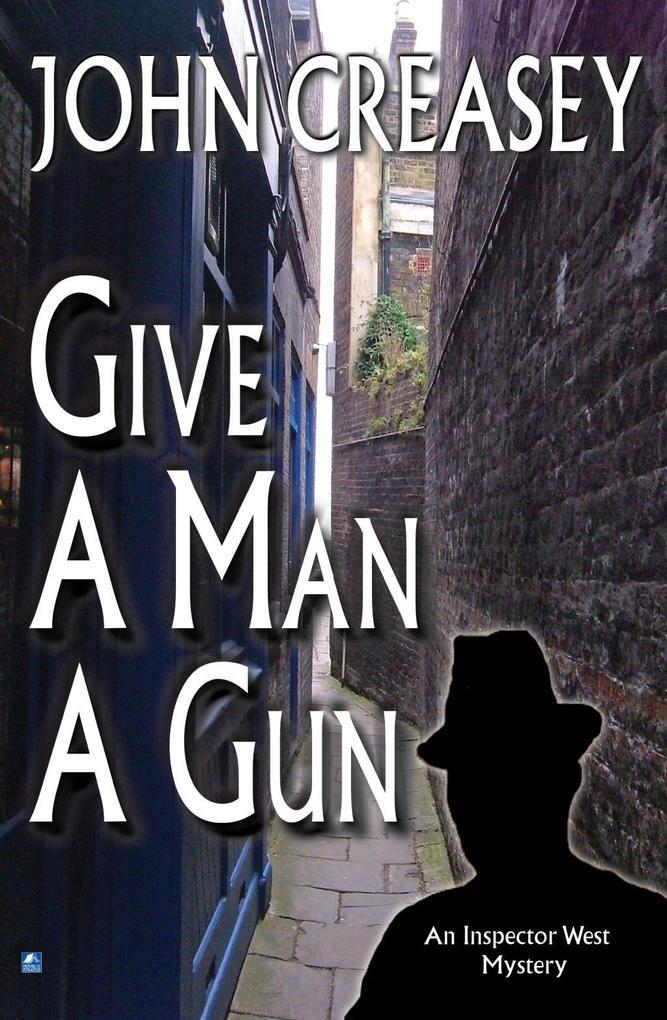 Give a Man a Gun als eBook Download von John Cr...