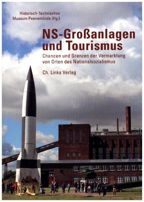 NS-Großanlagen und Tourismus als Buch von