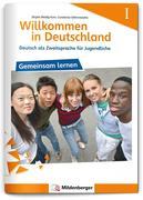 Willkommen in Deutschland! Deutsch als Zweitsprache für Jugendliche, Heft 1