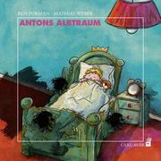 Antons Albtraum