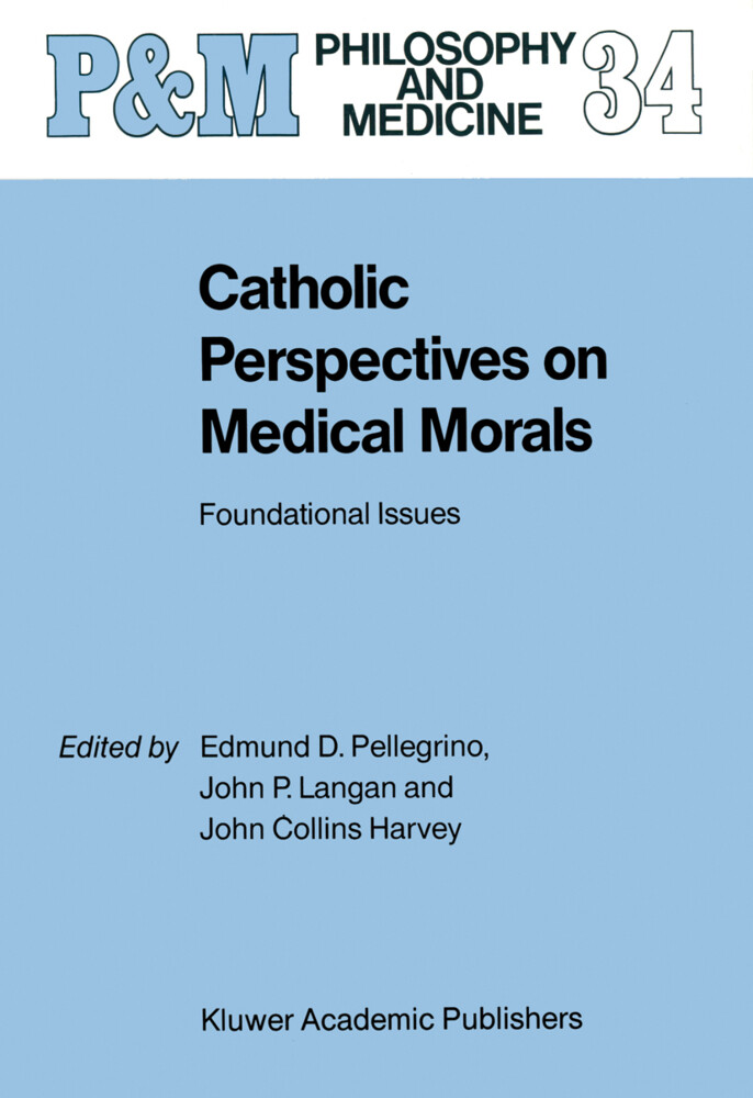 Catholic Perspectives on Medical Morals als Buch