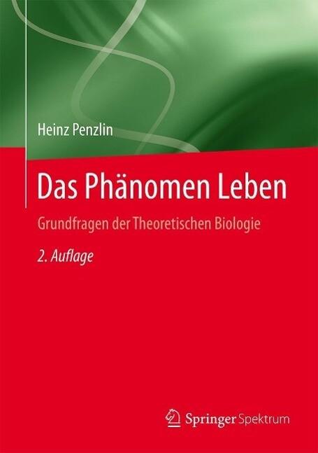 Das Phänomen Leben als eBook Download von Heinz...