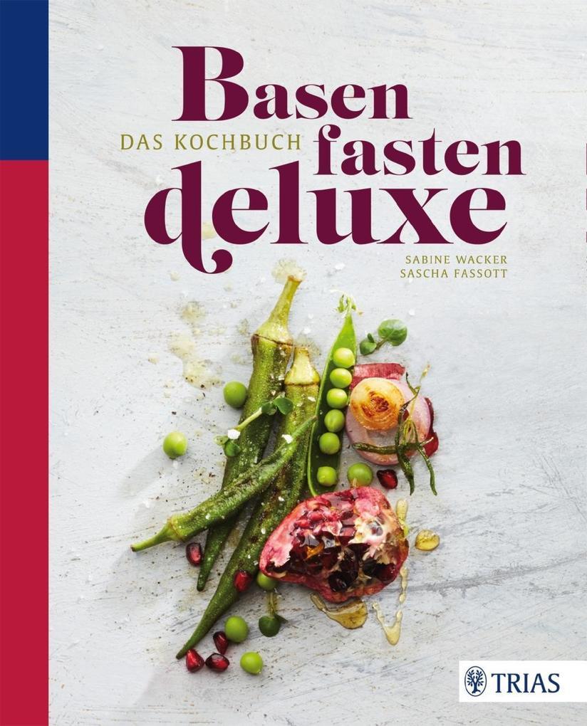Basenfasten de luxe - Das Kochbuch als eBook Do...