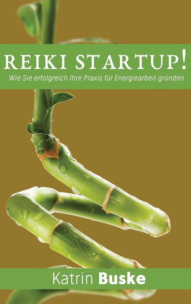 Reiki Startup! als Buch