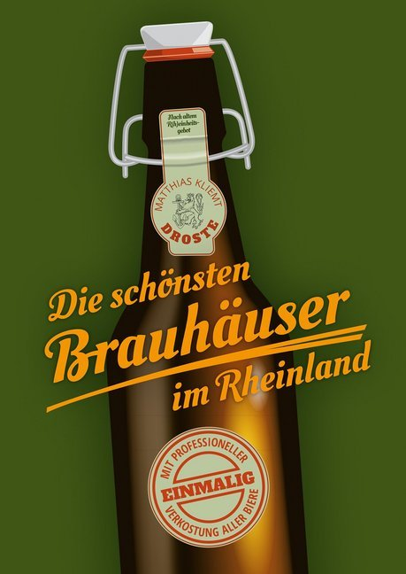 Die schönsten Brauhäuser im Rheinland als Buch ...