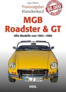 Praxisratgeber Klassikerkauf MGB Roadster & GT