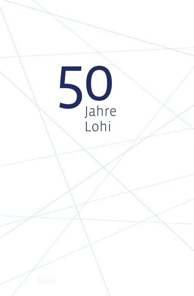 50 Jahre Lohnsteuerhilfe Bayern e.V. als Buch v...