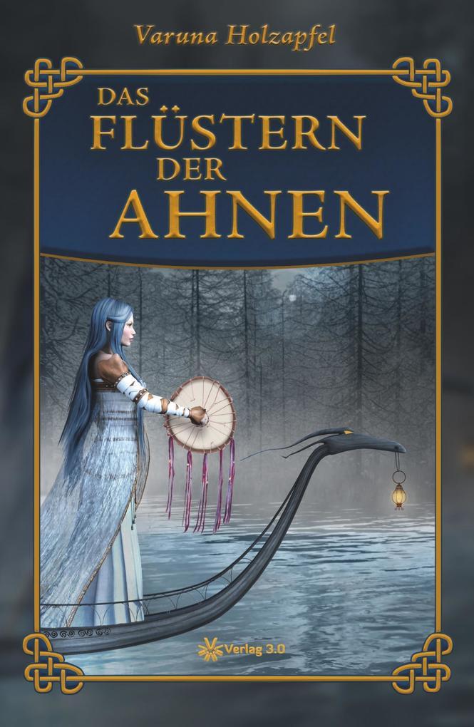 Das Flüstern der Ahnen als Buch von Varuna Holz...
