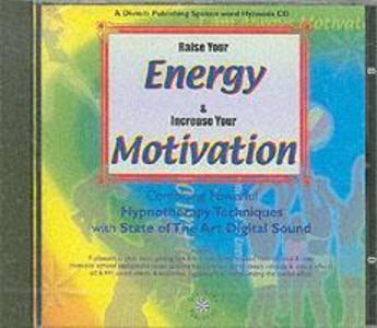 Raise Your Energy and Motivation als Hörbuch