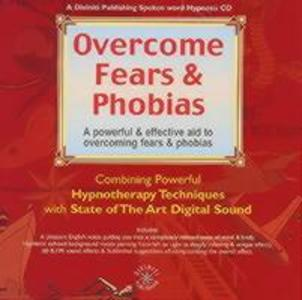 Overcome Fears and Phobias als Hörbuch CD