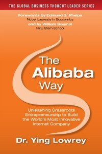 Alibaba Way: Unleashing Grass-Roots Entrepreneu...