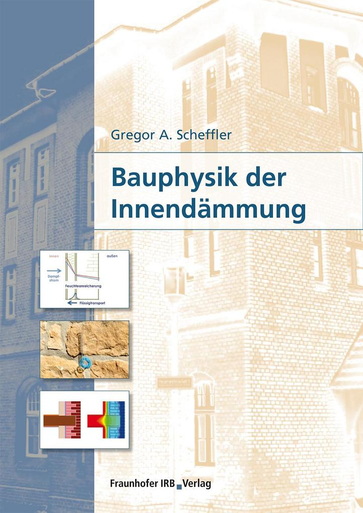 Bauphysik der Innendämmung. als eBook Download ...