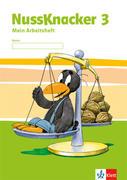 Der Nussknacker. Arbeitsheft 3. Schuljahr. Ausgabe für Hessen, Rheinland-Pfalz, Baden-Württemberg, Saarland
