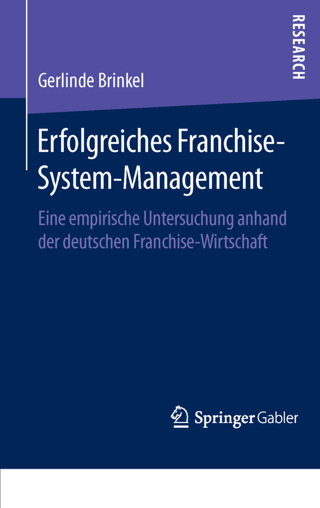 Erfolgreiches Franchise-System-Management als B...