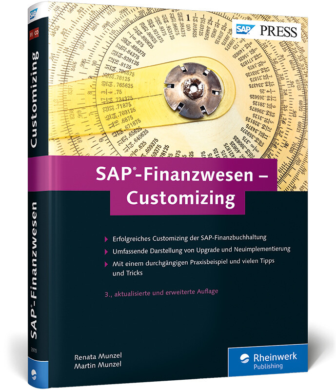 SAP-Finanzwesen - Customizing als Buch von Rena...
