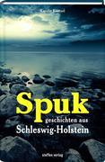 Spukgeschichten aus Schleswig-Holstein